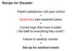 Chris Pasero shares her recipe for disaster and advocates for multi-modal pain management programs.