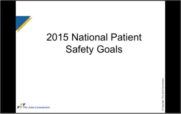 The Joint Commission 2015 National Patient Safety Goals